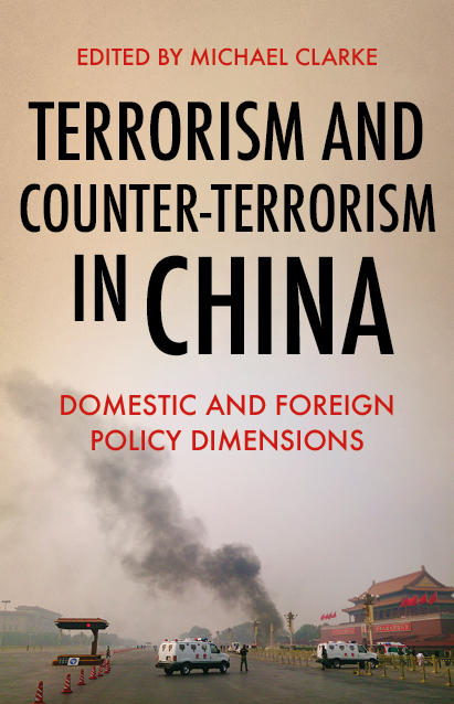 Clarke-–-Terrorism-and-Counter-Terrorism-in-China-RGB-Web